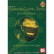 Hymns and Gospel Tunes for Cello and Piano by Bratt, Renata, 9780786677559