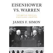 Eisenhower Vs. Warren by Simon, James F., 9780871407559