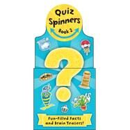 Quiz Spinners 2: Fun-filled Facts and Brain-teasers! by Sharpe, Angeles, 9780764167560