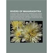 Rivers of Maharashtr : Godavari River, Krishna River, Panchganga River, Adan River, Bhima River, Tapti River, Purna River, Pranahita River by , 9781156587560