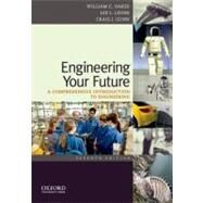 Engineering Your Future : A Comprehensive Introduction to Engineering by Oakes, William; Leone, Les; Gunn, Craig, 9780199797561
