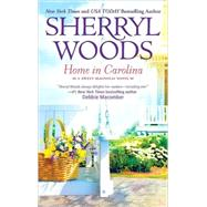 Home in Carolina by Woods, Sherryl, 9780778327561