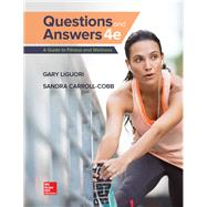 LooseLeaf Questions and Answers: A Guide to Fitness and Wellness by Liguori, Gary; Carroll-Cobb, Sandra, 9781259757563