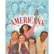 Americans by Wood, Douglas; Sayles, Elizabeth, 9781416927563
