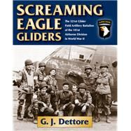 Screaming Eagle Gliders by Dettore, G. J., 9780811717564
