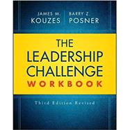 The Leadership Challenge Workbook by Kouzes, James M.; Posner, Barry Z., 9781119397564