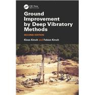 Ground Improvement by Deep Vibratory Methods, Second Edition 9781482257564N
