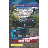 Mystery Child by McCoy, Shirlee, 9780373677566