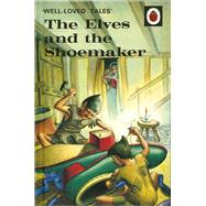 The Elves and the Shoemaker by Southgate, Vera (RTL); Lumley, Robert, 9780723297567