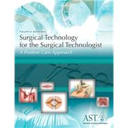 Surgical Technology For The Surgical Technologist 4E by Association Of Surgical Technologists, 9781111037567