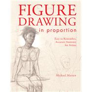 Figure Drawing in Proportion by Massen, Michael, 9781440337567