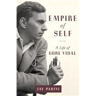 Empire of Self by PARINI, JAY, 9780385537568