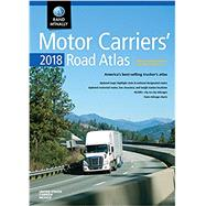 Rand McNally 2018 Motor Carriers' Road Atlas United States, Canada, Mexico by Rand McNally and Company, 9780528017568