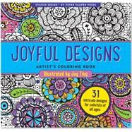 Joyful Designs Artist's Coloring Book by Ting, Joy, 9781441317568