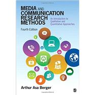 Media and Communication Research Methods by Berger, Arthur Asa, 9781483377568