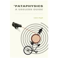 Pataphysics by Hugill, Andrew, 9780262527569
