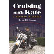 Cruising With Kate by Conners, Bernard F., 9780945167570