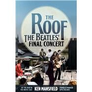 The Roof by Mansfield, Ken, 9781682617571
