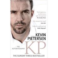 KP: The Autobiography by Pietersen, Kevin, 9780751557572