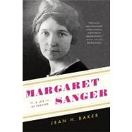 Margaret Sanger : A Life of Passion