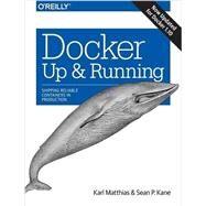Docker by Matthias, Karl; Kane, Sean P., 9781491917572
