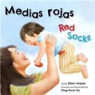 Medias rojas/ Red Scoks by Mayer, Ellen, 9781595727572