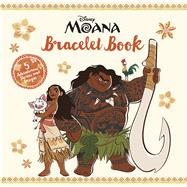 Moana Bracelet Book by Unknown, 9781940787572