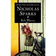 Safe Haven by Sparks, Nicholas, 9780446547574