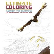 Ultimate Coloring America the Beautiful by Portable Press, Editors of, 9781626867574