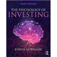 The Psychology of Investing by Nofsinger; John R., 9780415397575