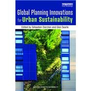 Global Planning Innovations for Urban Sustainability by Darchen; Sebastien, 9780815357575