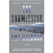 The Submission A Novel by Waldman, Amy, 9781250007575
