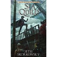 Sea of Quills by Skorkorwsky, Seth, 9781941987575