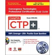 CompTIA CTP+ Convergence Technologies Professional Certification Study Guide (Exam CN0-201) by Carpenter, Tom, 9780071767576