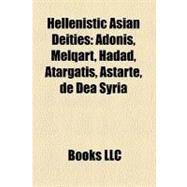 Hellenistic Asian Deities : Melqart by , 9781156737576