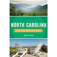 Off the Beaten Path North Carolina by Pitzer, Sara, 9781493027576