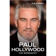 Paul Hollywood by Dagnell, Andrew, 9781784187576