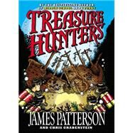 Treasure Hunters by Patterson, James; Grabenstein, Chris; Shulman, Mark; Neufeld, Juliana, 9780316207577