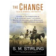 The Change by Stirling, S. M., 9780451467577