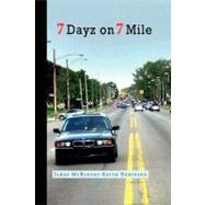7 Dayz on 7 Mile by Robinson, Keith, 9781441527578