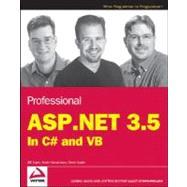 Professional ASP. NET 3.5 : In C# and VB by Evjen, Bill; Hanselman, Scott; Rader, Devin, 9780470187579