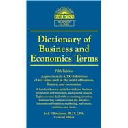 Dictionary of Business and Economic Terms by Friedman, Jack P., Ph.D.; Barnhill, Suzanne S.; Hartman, Stephen; Clark, Jeffrey; Howard, Lowell B., 9780764147579