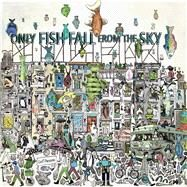 Only Fish Fall from the Sky by Parsons, Leif, 9781576877579