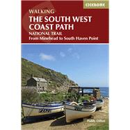 The South West Coast Path by Dillon, Paddy, 9781852847579
