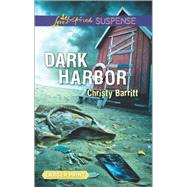 Dark Harbor by Barritt, Christy, 9780373677580