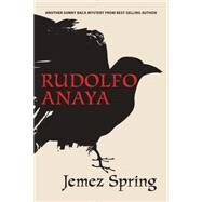 Jemez Spring by Anaya, Rudolfo, 9780826337580