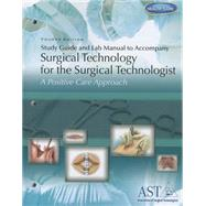 Study Guide/Lab Manual T/A Surg Tech F/Surgical Technologist by Ast/Grafft/Hammer/Mcnaron, 9781111037581