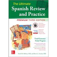 The Ultimate Spanish Review and Practice, 3rd Ed. by Gordon, Ronni; Stillman, David, 9780071847582