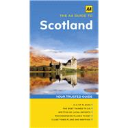 The Aa Guide to Scotland by Automobile Association (Great Britain), 9780749577582