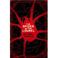 The Spider in the Laurel by Pogach, Michael, 9781941987582